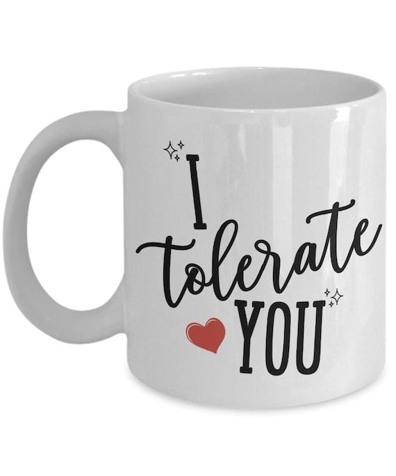 I Love You Mug Funny Valentines Day Mug for Husband from Wife Gifts for Him Anniversary Gift for Boyfriend Mug for Girlfriend Sarcastic Mug