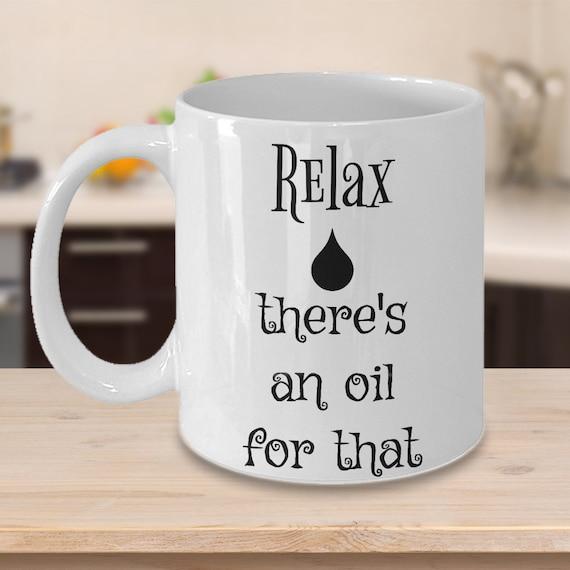 Essential Oils Coffee Mug - Theres An Oil For That Mug - Essential Oils Mug