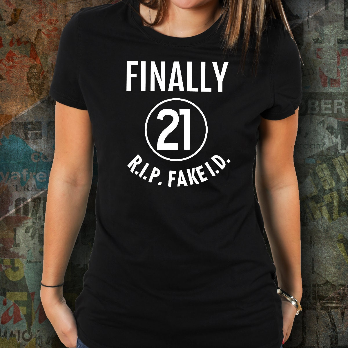 21st Birthday Shirt Gift For Her Finally 21 And Legal Year Old Funny Men TShirt Twenty One Ideas