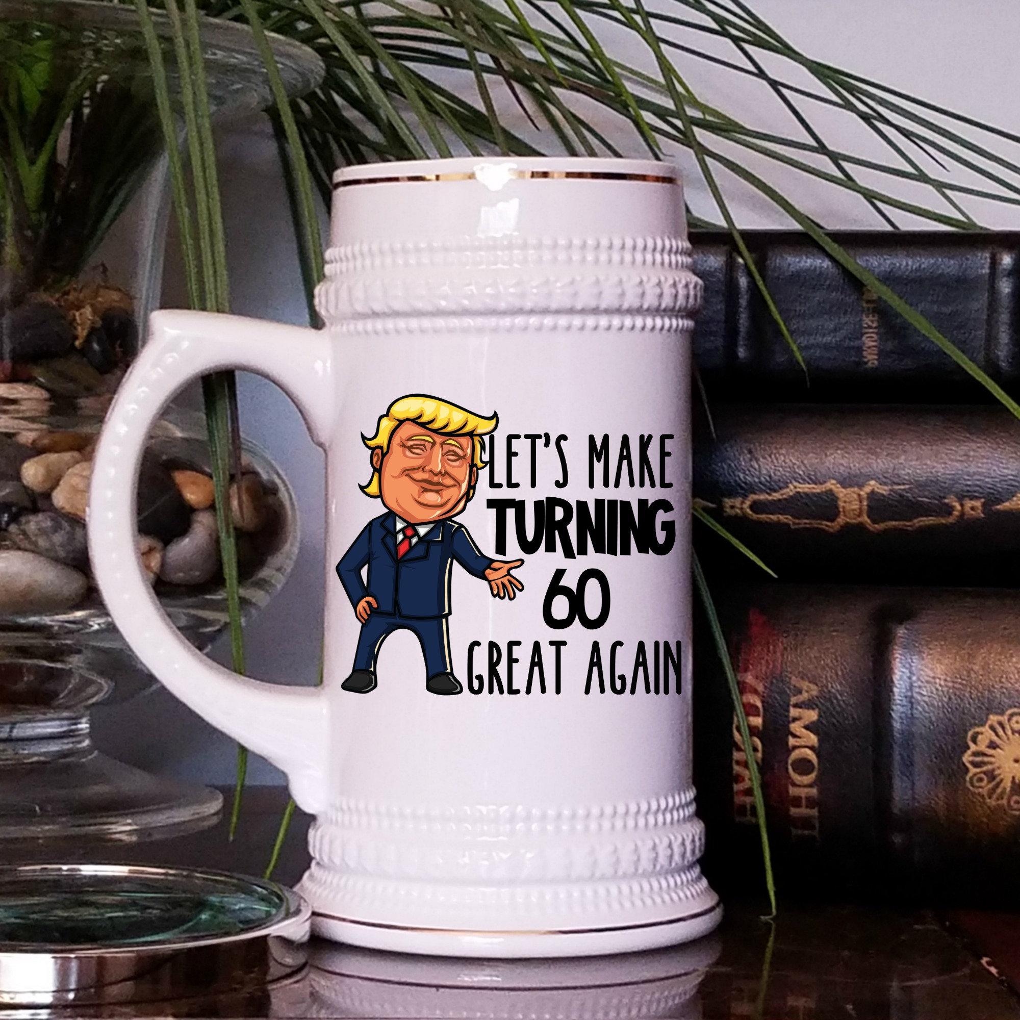 60th Birthday Gift For Men Trump Beer Stein Mug Him Lets