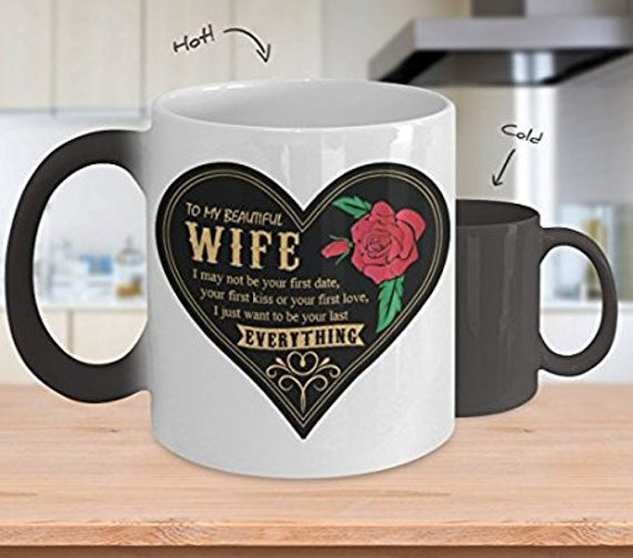 Wife Mug To My Wife Sentimental Color Changing Mug  I Want To Be Your Last Anniversary Gift Valentines Day Gift for Wife Gift for Her
