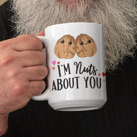 Valentines Day Mug Im Nuts About You Romantic Gift for Boyfriend Cute Kawaii Walnut Gift for Girlfriend Birthday Gift for Him