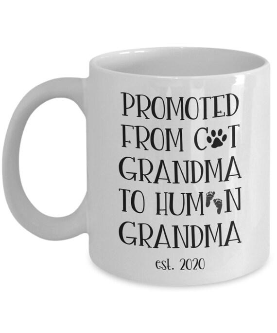 New Grandma Mug for Cat Grandma Gift for Grandma To Be Pregnancy Announcement Gift for Mom Mug Promoted To Grandma Gifts for Women Est 2020