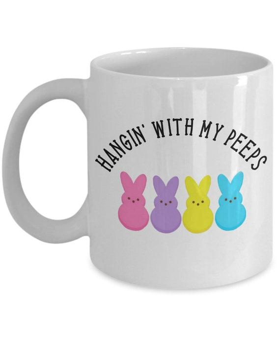Hangin With My Peeps Mug for Best Friends Gift for Men Cute Easter Bunny Mug Friendship Gift for Women Easter Gifts for Friend Rabbit Mug