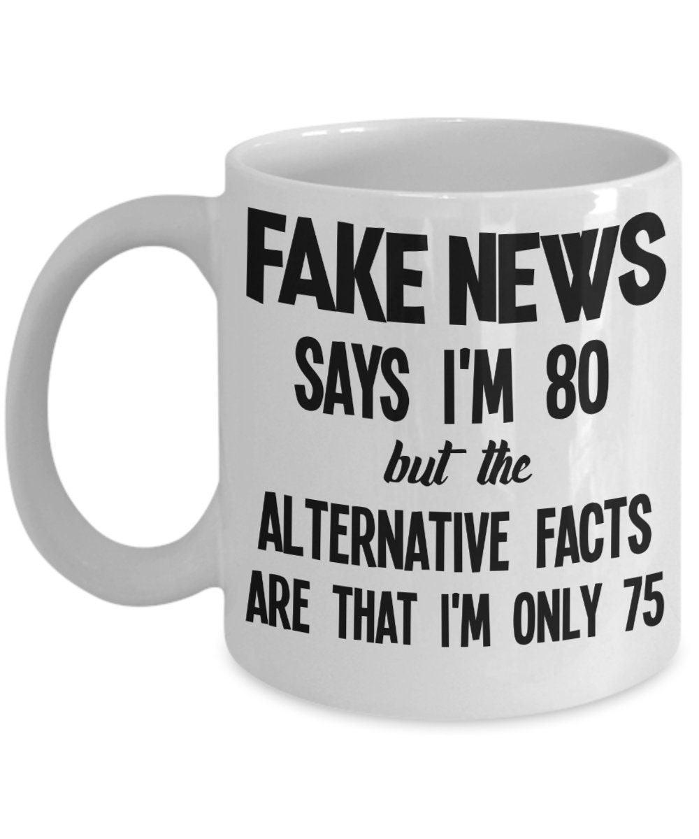 80th Birthday Gift Fake News Alternative Facts Grandma