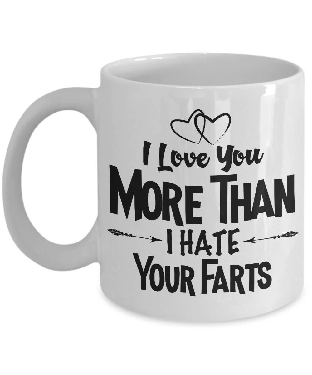 Funny Boyfriend Gift, Fart Mug Valentines Day Gift For