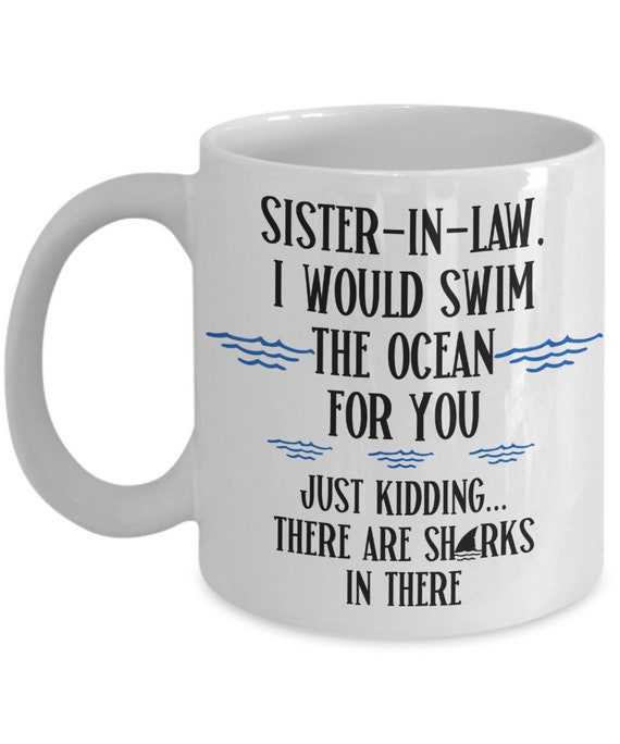 Sister In Law Gift for Sister-In-Law Mug for Women Wedding Gift from Sis in Law Funny Coffee Mug Gag Gifts for Sister Gifts for Her Joke Mug