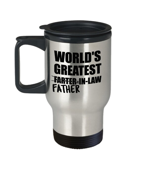 Father In law Gifts For Men Worlds Greatest Farter Travel Mug Fathers Day Gift For Dad Wedding Gift for Father of the Groom Gift From Bride