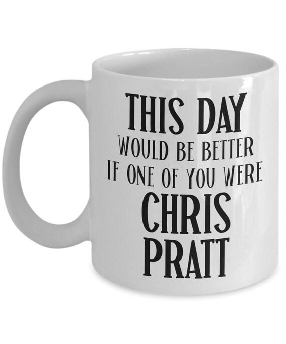 Chris Pratt Mug for Girlfriend Valentines Gift from Boyfriend Fan Gift for Her Geek Gift for Him Funny Coffee Mug Office Gift for Coworker