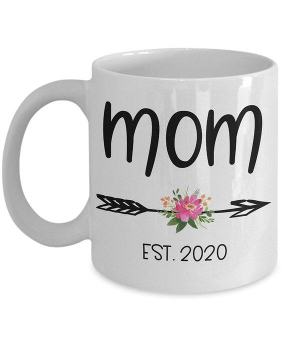 New Mom Mug for New Mom Est 2020 Baby Shower Gift for Wife Gift for Her Mom To Be Gift for New Mommy Gift for Women Baby Gift for New Mother