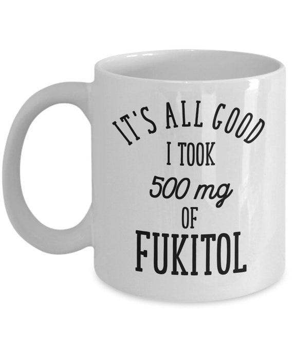 Fukitol Mug Fuck It All Funny Coffee Mug for Coworker Office Gift for Men Gag Gifts for Women Sarcastic Mug for Friend Work Mug Fuck Off