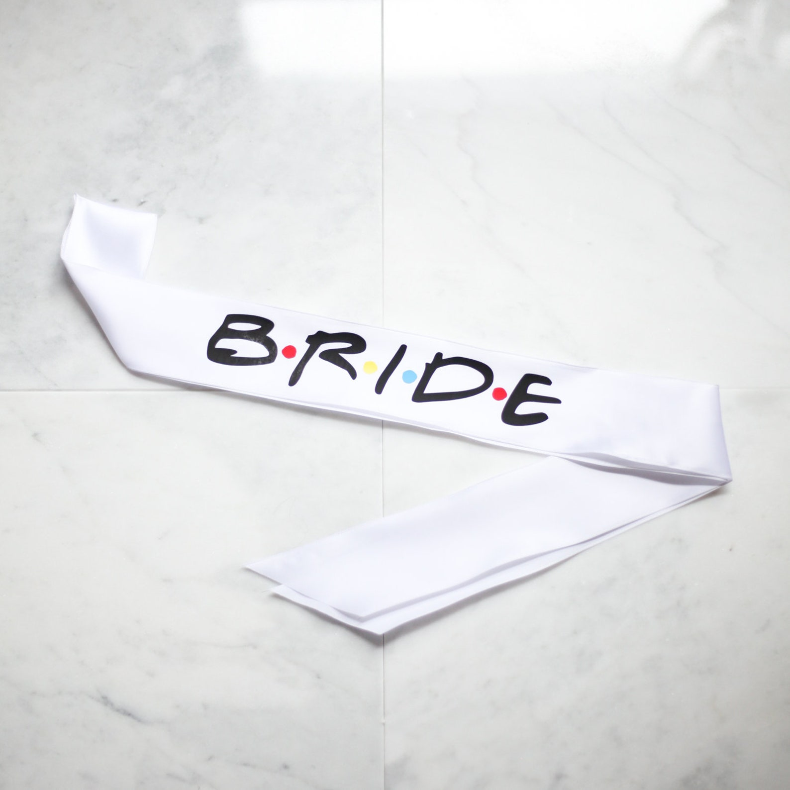 Friends Bride Sash
