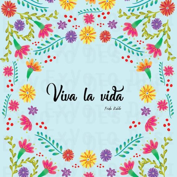 Viva La Vida Frida Kahlo Quote Latinx Wall Art Digital Etsy