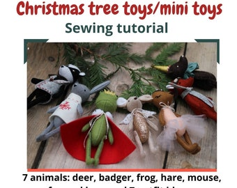 Christmas ornament  toys mini toys felt stuffed animals sewing pattern PDF tutorial