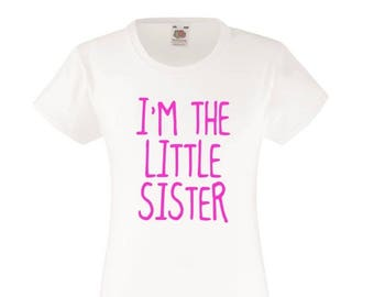 I'm The Little Sister Girls T-Shirt