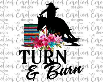 e657fde564ffd Turn and Burn Barrel Racing Rodeo PNG Clipart, instant download,  sublimation graphic