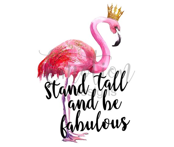 50 And Fabulous Meme: Stand Tall And Be Fabulous Flamingo Clipart Instant