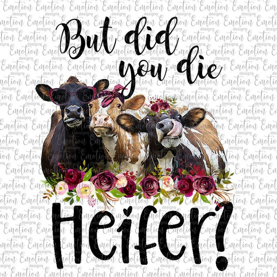 Aber Haben Sie Sterben Kuh Clipart Sofortiger Download Sublimation Grafiken Png