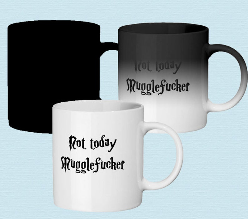 11f45e919f0 MUGGLEFUCKER Color Changing Ceramic Mug Show Non-Magic How You   Etsy