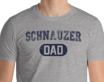 1a18f4aa Schnauzer DAD Shirt, Dog Dad Shirt, Dog Lover Shirt, Schnauzer T-Shirt,  Miniature Schnauzer