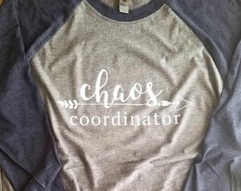 Women's Chaos Coordinator Shirt, Shirt For Women, Shirt For Moms, Shirt For Teachers, Gift For Her, Gift For Mom, Funny Mom Shirt, Plus Size