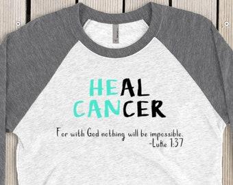 871c9ed91b Ovarian Cancer Awareness Shirt For Women, Heal Cancer Raglan, Womens Ovarian  Cancer Month Shirt, Teal Ribbon Shirt, He Can Shirt For Women