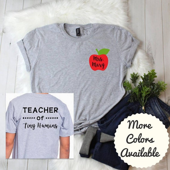 Personalized Teacher Shirt Teacher Shirts Shirts For Teachers School Shirt School Grade Shirt Teacher Of Tiny Humans Shirt