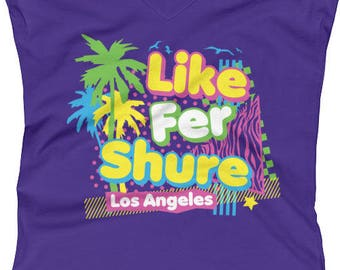 Retro Like For Sure Los Angeles Awesome 80s Awesome Vintage Eighties Throwback Graphic Women's V-Neck T-shirt