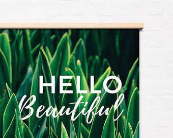 Hello Beautiful, Botanical art poster, Succulent poster, Happy Quote, Nature wall art, Instant Download, Printable Wall Decor, Digital Print