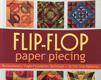 Flip-Flop Paper Piecing by Mary Kay Mouton