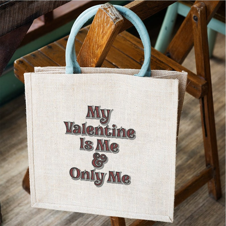 My Valentine Is Only Me Embroidery design