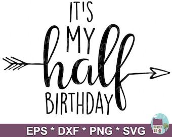 Half Birthday Svg Etsy