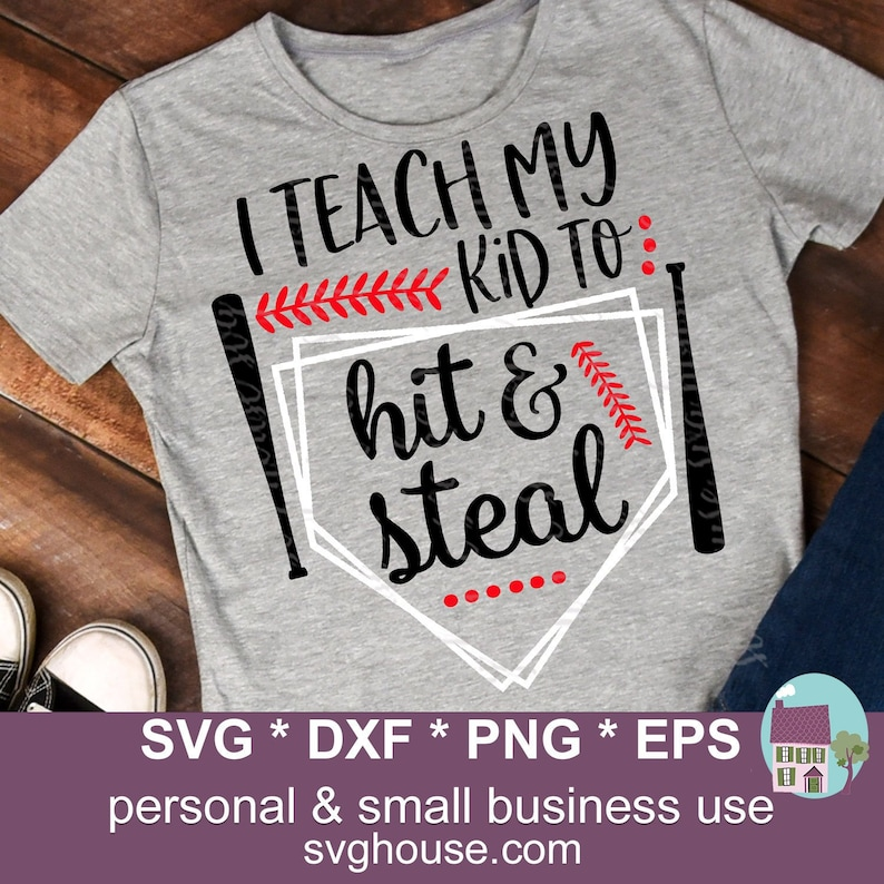 ae5638539aca I Teach My Kid To Hit And Steal SVG Files For Silhouette And