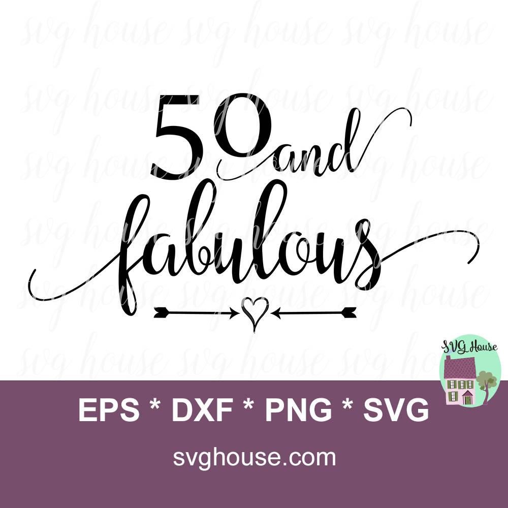 Fünfzig und fabelhafte Svg 50. Geburtstag Svg 50. SVG 50 und