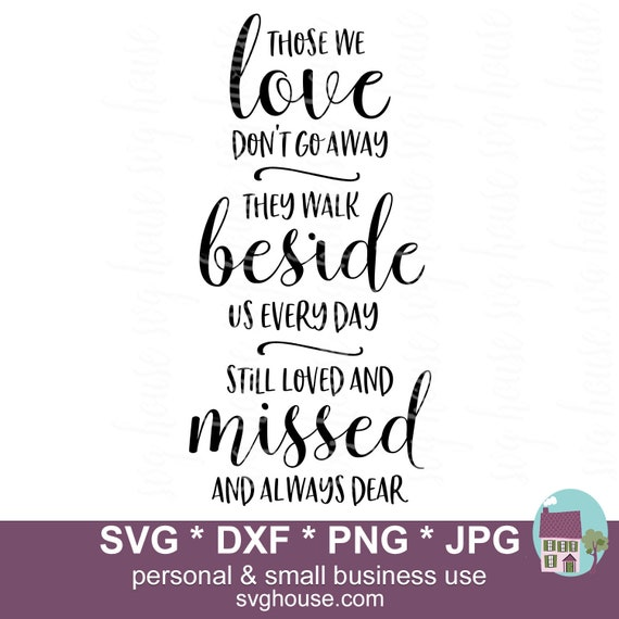 Download Those We Love Don't Go Away SVG Bereavement Cut Files For ...