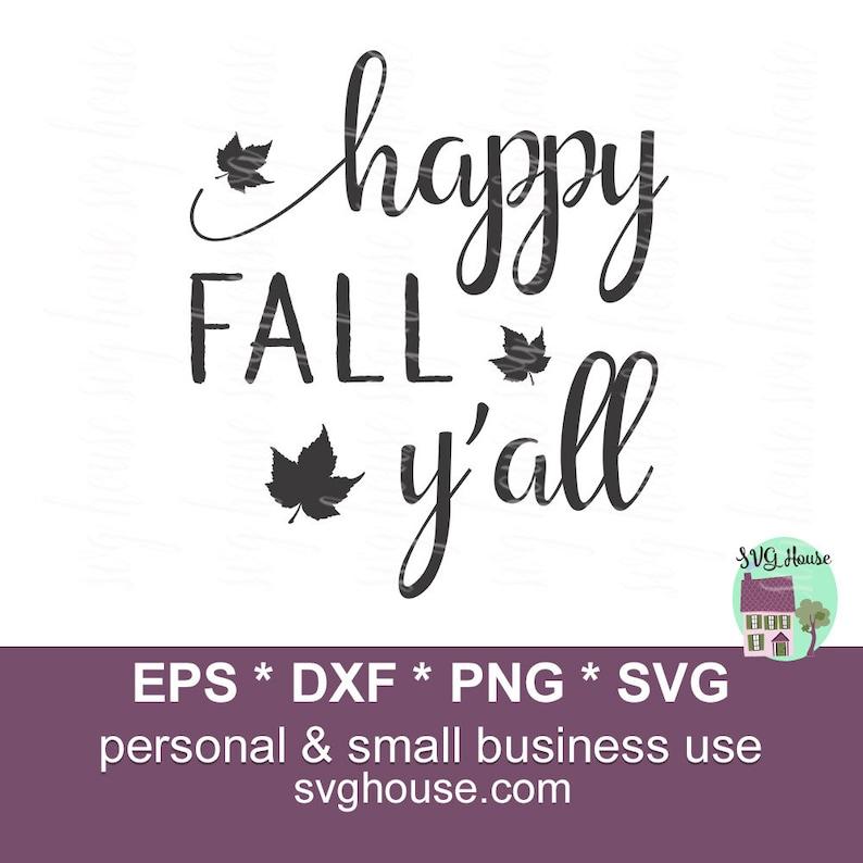 Happy Fall Y All Svg Fall Svg Happy Fall Svg Png Eps Etsy