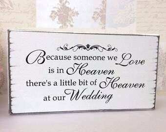 Shabby Chic Wedding In Memory Of Someone In Heaven Remembrance Sign Free Standing