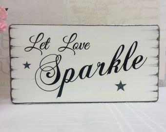 Shabby Chic Wedding Sign Let Love Sparkle Wedding Sparklers Free Standing