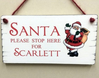 Santa Stop Here Sign Personalised  Shabby Christmas Sign