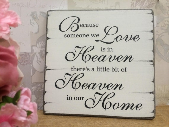 shabby vintage chic those we love dont go away sign free standing sympathy sign