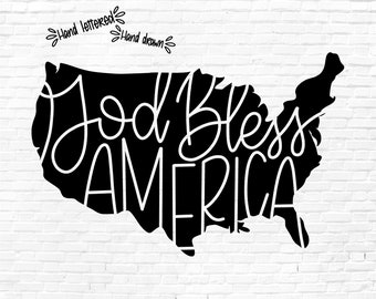 God Bless America SVG Cut File, America svg png dxf, Patriotic Vector File, Fourth Of July, 4th of July, Hand Lettered, Cricut, Silhouette