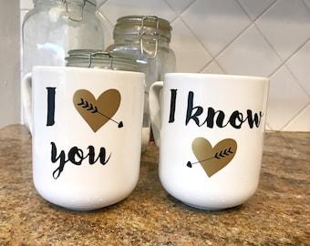 I Love You, I Know mug set
