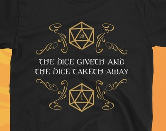 39f3e159 D20 Dice Giveth and Taketh Away Shirt Dungeons and Dragons Inspired T-Shirt  Dnd Tee TRPG Nerdy Gift Idea Funny Larping Larp Tshirt