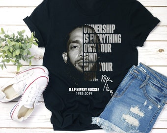 f708e8472 Rip Rapper Nipsey Hussle Shirt, T Shirt For Men, Idea For Fan Love King Of  Rapper Unisex T-shirt - Hoodie - Long Sleeve - Tank Top- CL552