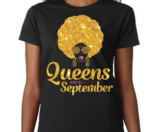 Queens Are Born In September Shirt Birthday T Queen Girl Afro