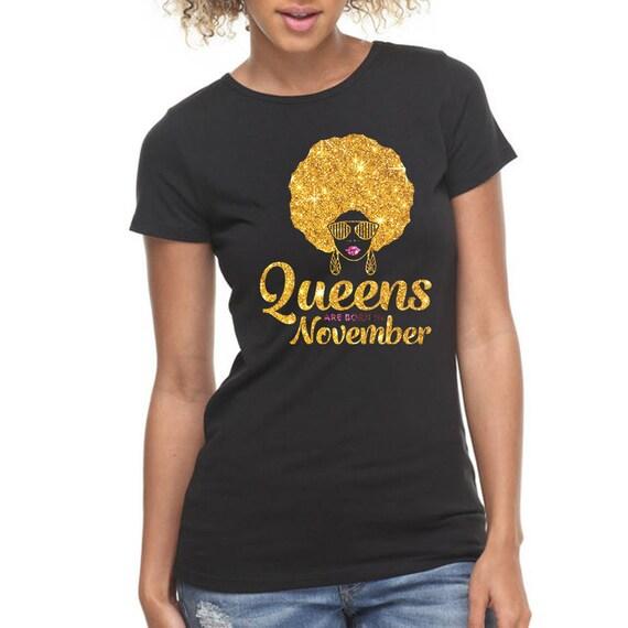b0a51c8e Queens Are Born In November Shirt November Birthday T-Shirt | Etsy