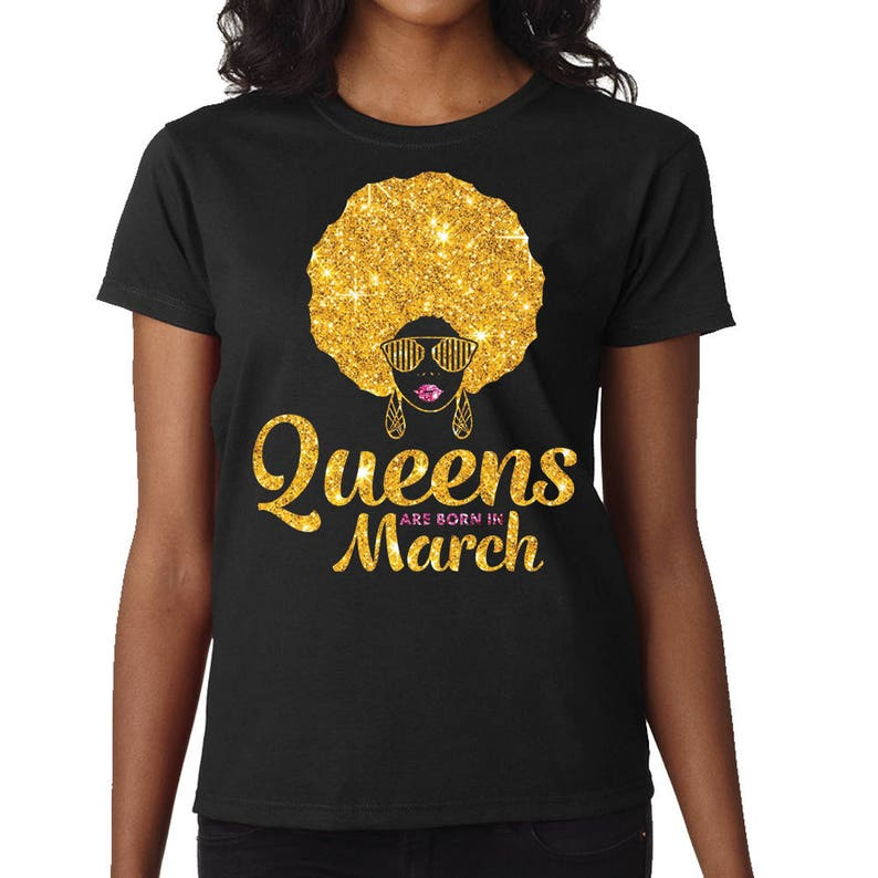 8f730e98d6c Queens Are Born In March Shirt March Birthday T-Shirt