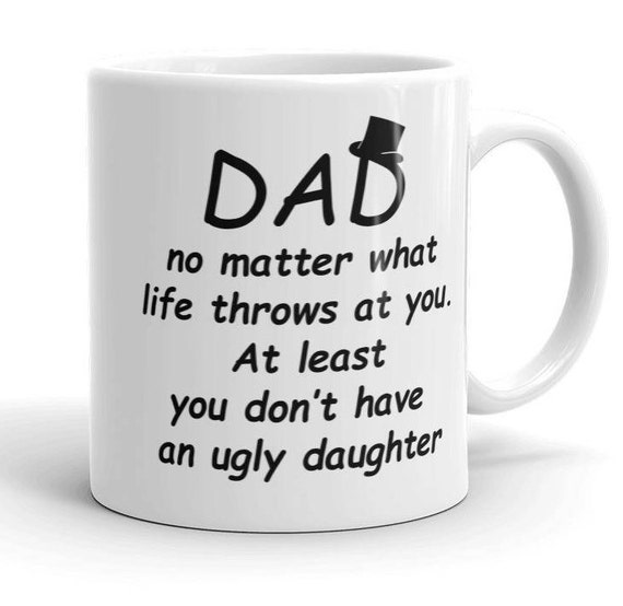 dad daughter mug funny dad quote personalized mugs gift etsy