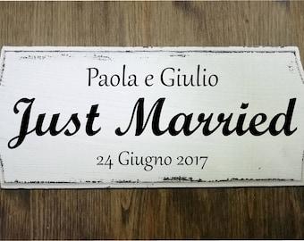 e8ed5f99a912 Targa insegna in legno personalizzabile effetto vintage Shabby Chic Just  Married 30x13 cm idea regalo matrimonio fatta a mano