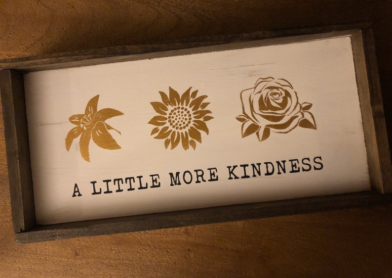 A Little More Kindness